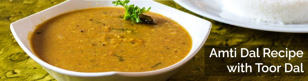 Amti Dal Recipe with Toor Dal